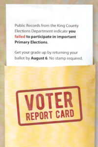 Illustration shows redacted voter report card from King County Washington.
